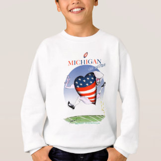 michigan loud and proud, tony fernandes sweatshirt