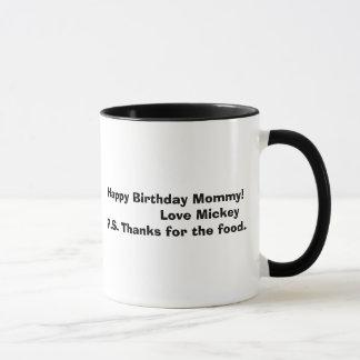 mickey bw, Happy Birthday Mommy!               ... Mug