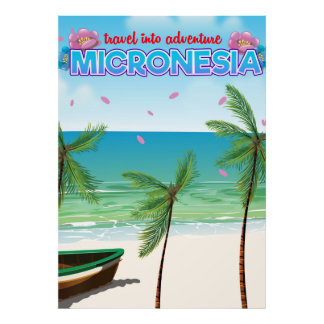 "Micronesia ""Travel into adventure"" Poster"