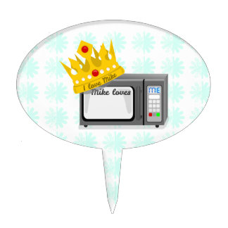 Microwave is King Cake Topper