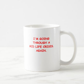 mid life crisis mugs