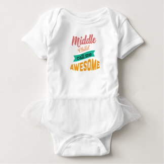 Middle Child Call Me Awesome Funny Baby Bodysuit