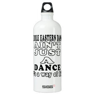 Middle eastern ain't just a dance SIGG traveller 1.0L water bottle