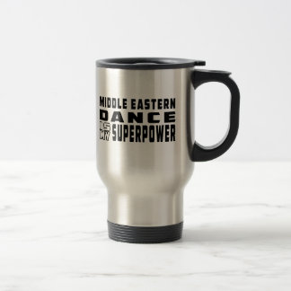 Middle eastern Dance is my superpower Mugs