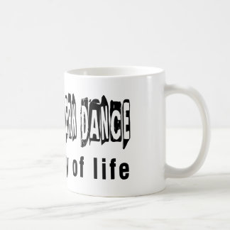 Middle eastern Dance It's A Way Of Life Mugs