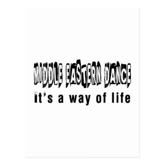 Middle eastern Dance It's A Way Of Life Postcard