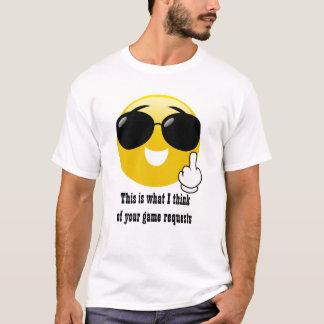 Middle Finger Game Requests Emoji T-shirt
