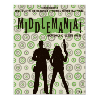 Middlemania! Posters