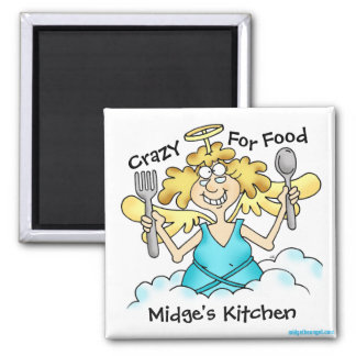 Midge's Crazy For Food Customizable Magnet