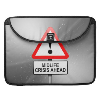 Midlife crisis warning. sleeves for MacBook pro