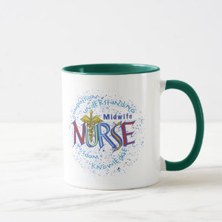 Midwife Nurse Motto coffee mug