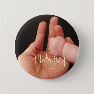 Midwifery 6 Cm Round Badge