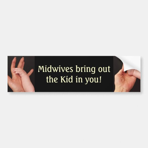 Midwives Bumper Stickers
