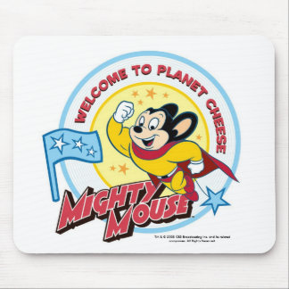 Mighty Mouse: 'Welcome to Planet Cheese' Mousepad