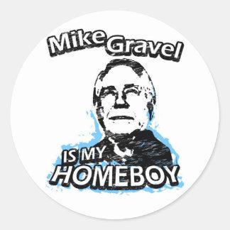 Mike Gravel is my homeboy Round Sticker