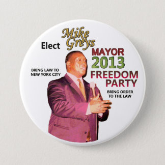 Mike Greys for NYC Mayor 2013 7.5 Cm Round Badge