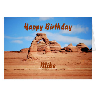 Mike Happy Birthday, Delicate Arch, Arches Utah Card