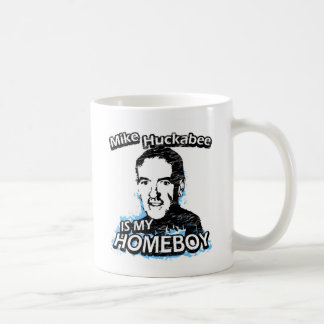 Mike Huckabee is my homeboy Coffee Mug
