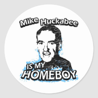 Mike Huckabee is my homeboy Sticker