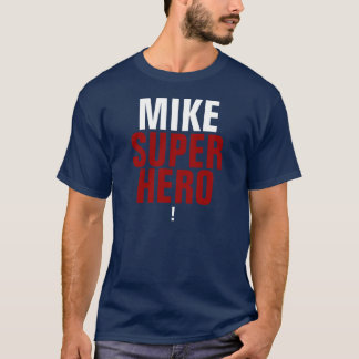 Mike Supehero Exclamation Point T-Shirt