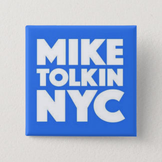 MIKE TOLKIN NYC 2017 15 CM SQUARE BADGE