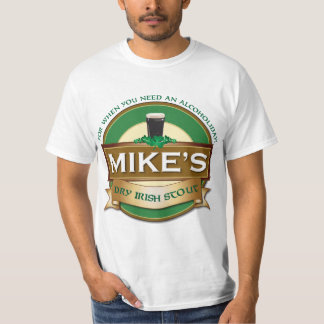 Mike's Dry Irish Stout Personalized Value Tshirt