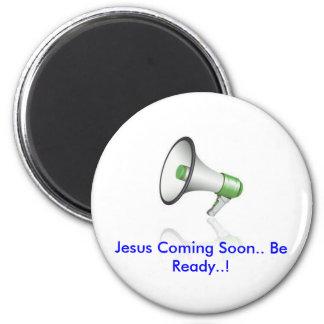 mikeset, Jesus Coming soon 6 Cm Round Magnet