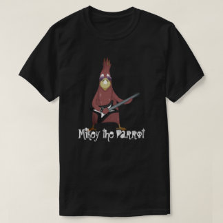 Mikey The Parrot T-Shirt