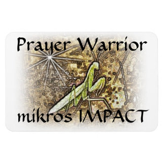 "MIKROS IMPACT PRAYER WARRIOR 4""x6"" MAGNET"