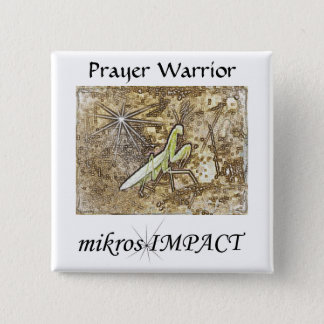 MIKROS IMPACT PRAYER WARRIOR BUTTON