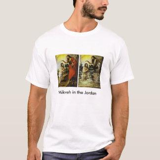 Mikveh in the Jordan T-Shirt