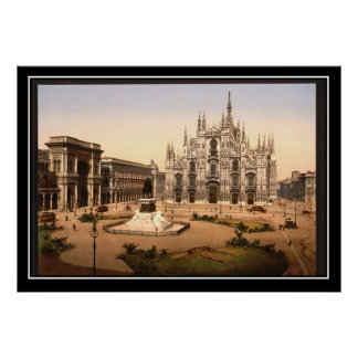 Milan's Cathedral Italy circa 1900 Vintage Poster Poster