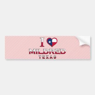 Mildred, Texas Bumper Sticker