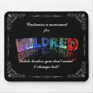 Mildred  - The Name Mildred in 3D Lights (Photogra Mouse Pad