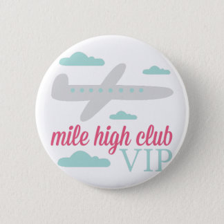 Mile High Club 6 Cm Round Badge