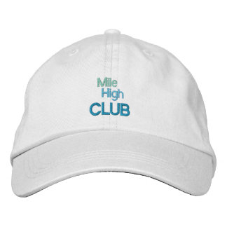 MILE HIGH CLUB cap Embroidered Hat