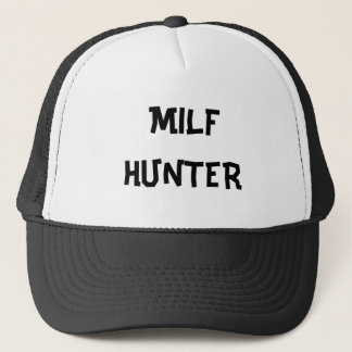 MILF HUNTER TRUCKER HAT