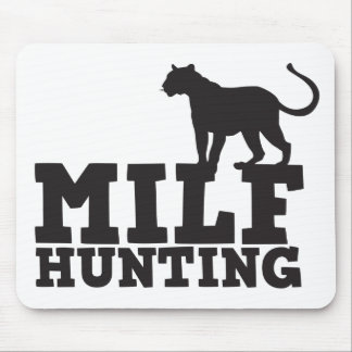 milf hunting mouse pad