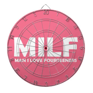 MILF (Man I Love Fourteeners) Dartboard