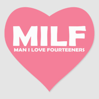 MILF (Man I Love Fourteeners) Heart Sticker