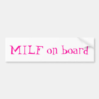 MiLf on board bumper sticker