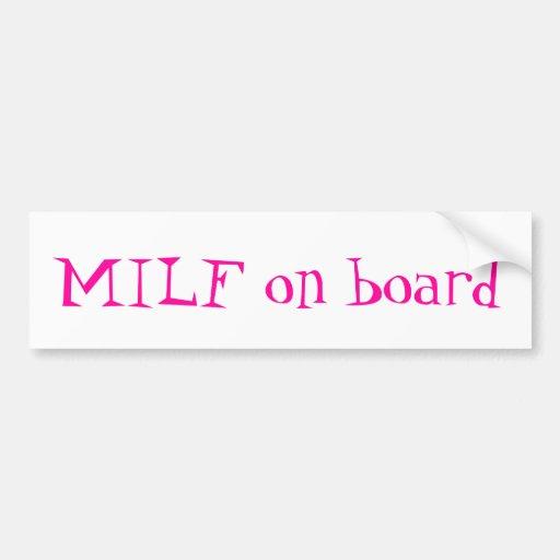 MiLf on board bumper sticker