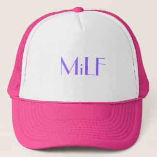 MiLF Trucker Hat