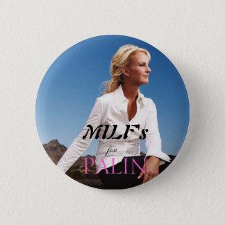 MILF's for Palin 6 Cm Round Badge