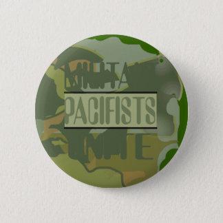 Militant Pacifists Unite Button