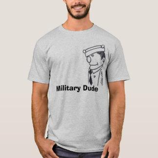 Military Guy, Military Dude T-Shirt