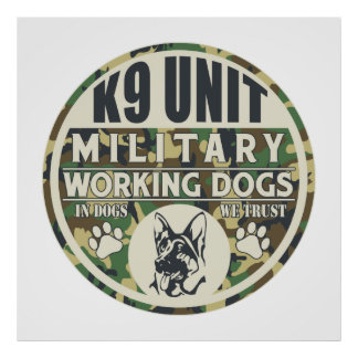 Military K9 Unit Working Dogs Poster
