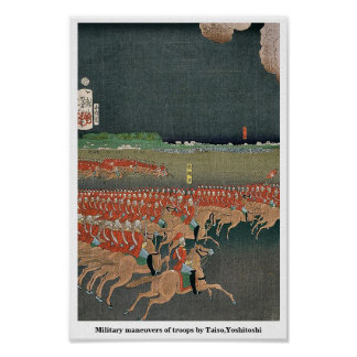 Military maneuvers of troops by Taiso,Yoshitoshi Posters