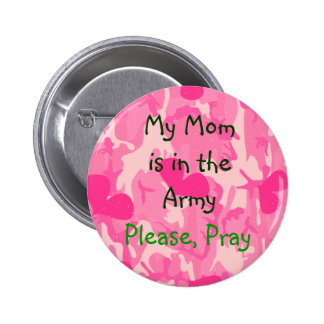 Military Mom Pink Camouflage Button