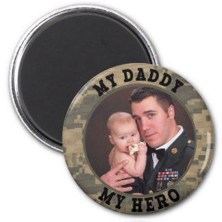 Military Soldier My Daddy My Hero Photo Frame 6 Cm Round Magnet